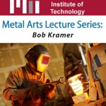 Metal Arts Lecture Series: Bob Kramer at MIT on October 19th